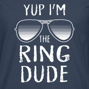 Yup I'm The Ring Dude - Wedding Shirt Manches longues - T-shirt manches longues Premium Homme