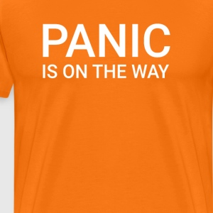 Panic is on the way, Orange - Männer Premium T-Shirt