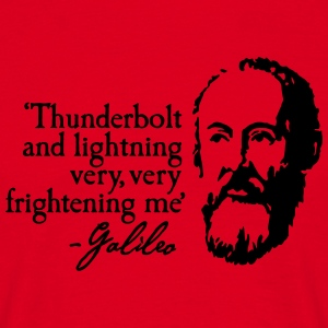 Galileo - Thunderbold and lightning very very... T-shirts - Mannen T-shirt