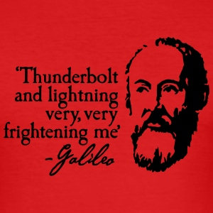 Galileo - Thunderbold and lightning very very... T-Shirts - Men's Slim Fit T-Shirt