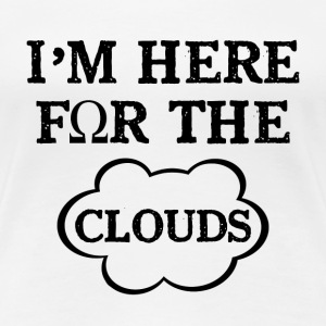 i'm here for the clouds - vape T-shirts - Vrouwen Premium T-shirt