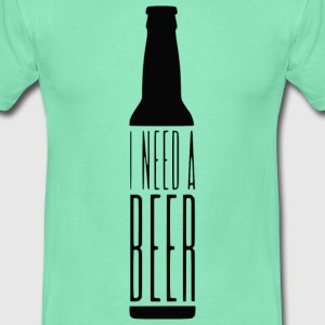 i need a Beer T-Shirts - Männer T-Shirt