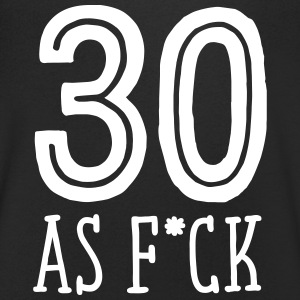 30 As F*CK | Funny Birthday Gift T-Shirts - Men's Organic V-Neck T-Shirt by Stanley & Stella