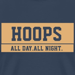Hoops - All Day. All Night. - Männer Premium T-Shirt