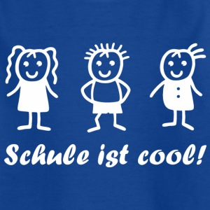Schule ist cool T-Shirts - Kinder T-Shirt