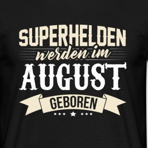 Superheld August T-Shirts - Männer T-Shirt