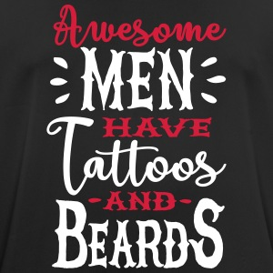 Awesome men have tattoos and beards 2clr T-Shirts - Men's Breathable T-Shirt