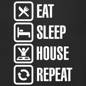 Eat Sleep House Repeat T-Shirts - Men's V-Neck T-Shirt