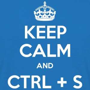 Keep Calm and CTRL+S - T-shirt Homme