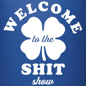 Welcome To The Shit Show Mugs & Drinkware - Full Colour Mug