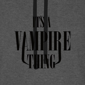 Its a Vampire Thing - Unisex Baseball Hoodie