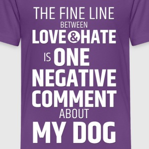 The fine line between  love  and  hate is one  neg - Teenage Premium T-Shirt