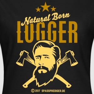 Natural Born Logger T-Shirts - Frauen T-Shirt