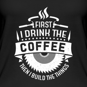 First i drink the coffee then i build the things Toppe - Øko tank top til damer