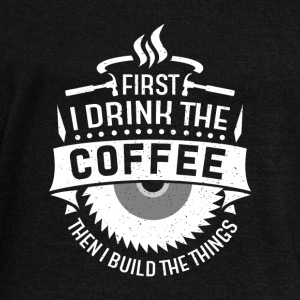 First i drink the coffee then i build the things Hoodies & Sweatshirts - Women's Boat Neck Long Sleeve Top