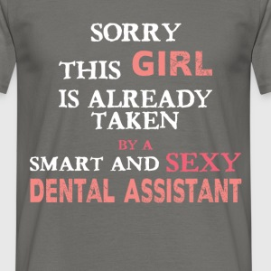 Dental Assistant - Sorry this girl is already take - Men's T-Shirt