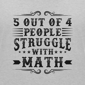5 out of 4 people struggle with math T-Shirts - Frauen T-Shirt mit V-Ausschnitt