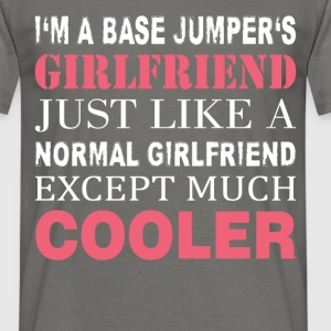 BASE jumper's - I'm a base jumper's girlfriend - Men's T-Shirt