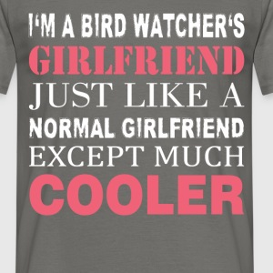 Bird watcher's - I'm a bird watcher's girlfriend  - Men's T-Shirt