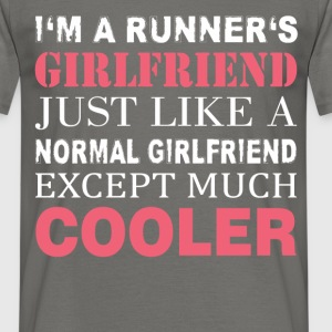 Runner's - I'm a runner's girlfriend just like a  - Men's T-Shirt
