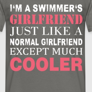Swimmer's - I'm a swimmer's girlfriend just like a - Men's T-Shirt