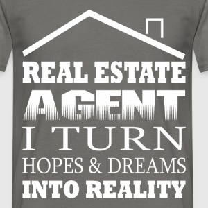 Real Estate Agent - Real estate agent i turn hopes - Men's T-Shirt