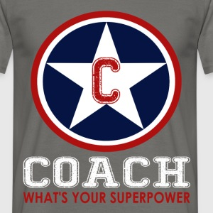 Coach - Coach what's your superpower - Men's T-Shirt