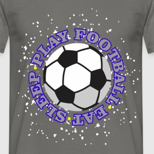 Football - Eat, sleep, play football - Men's T-Shirt