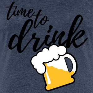 Time to Drink Beer 3c T-Shirts - Frauen Premium T-Shirt