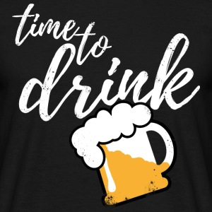Time to drink Bier  T-Shirts - Männer T-Shirt