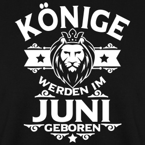 Kings are born in June Hoodies & Sweatshirts - Men's Sweatshirt