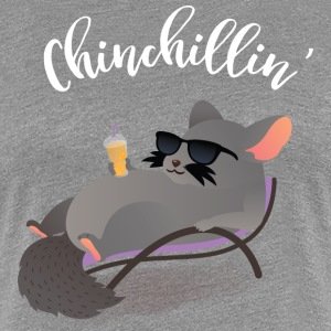 Chinchillin' | Cool Chinchilla With Sunglasses T-Shirts - Frauen Premium T-Shirt