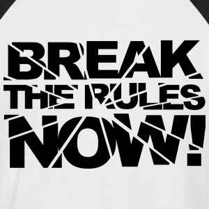 Break the rules now! Tee shirts - T-shirt baseball manches courtes Homme