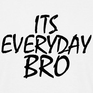 Jake Paul its everyday Bro T-Shirts - Men's T-Shirt