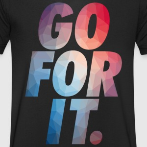 GO FOR IT T-Shirts - Men's V-Neck T-Shirt