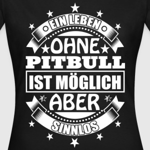 pitbull T-Shirts - Frauen T-Shirt