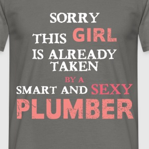 Plumber - Sorry this girl is already taken by a  - Men's T-Shirt