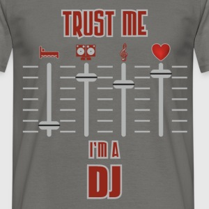 DJs - Trust me I'm a DJ - Men's T-Shirt