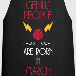 Genius People / March / Birthday / Baby / Birth  Aprons - Cooking Apron