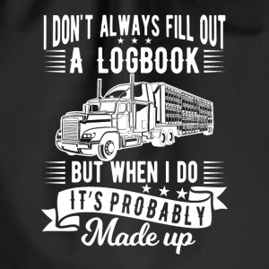I don't always fill out a logbook made up Tassen & rugzakken - Gymtas