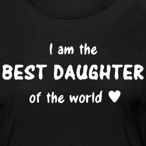 I am the best daughter of the world, beste Tochter Langarmshirts - Frauen Premium Langarmshirt