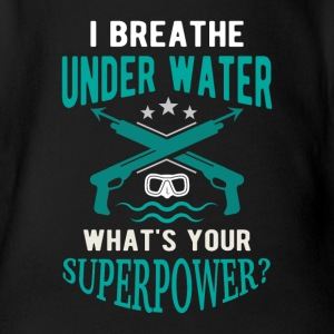 I breathe underwater what's your superpower? Baby Bodysuits - Organic Short-sleeved Baby Bodysuit