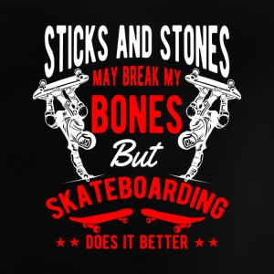 Sticks and Stones break bones Skateboarding Shirts - Baby T-shirt