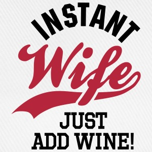 Instant wife just add wine Gorras y gorros - Gorra béisbol