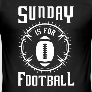 Sunday is for Football - awesome sports fandom T-Shirts - Männer Slim Fit T-Shirt