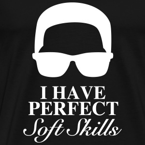 Perfect Softskills - Black and White - Männer Premium T-Shirt
