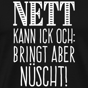 Nett - the Berlin way T-Shirts - Männer Premium T-Shirt