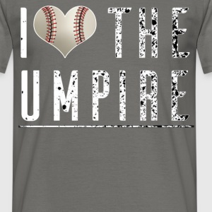 Umpire - I love the Umpire - Men's T-Shirt