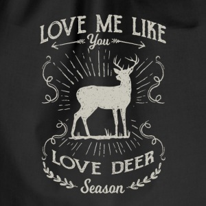 Love me like you love deer season - hunting design Bags & Backpacks - Drawstring Bag