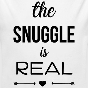 The snuggle is real Baby Bodysuits - Longsleeve Baby Bodysuit